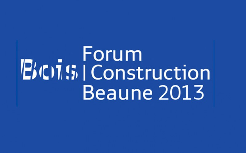Forum Bois Construction – Beaune 2013