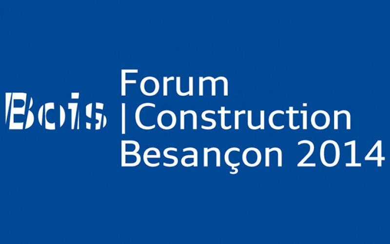 Forum Bois Construction – Besançon 2014